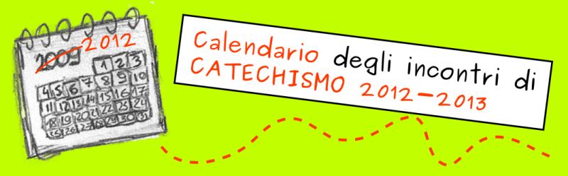 Calendario Catechismo 2012-2013