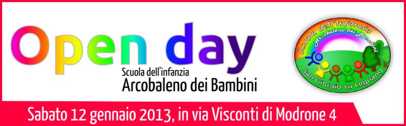 open Day 2013 - Scuola dell'Infanzia Arcobaleno dei Bambini
