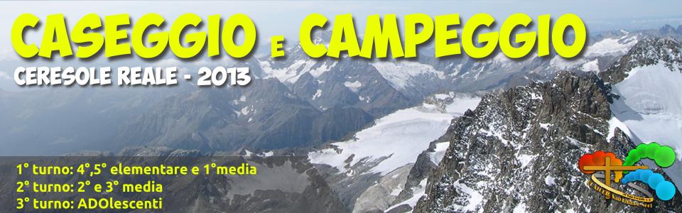Caseggio e Campeggio 2013