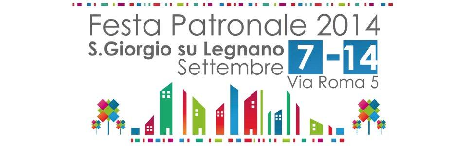 Festa Patronale 2014 a San Giorgio su Legnano - 7-15 settembre