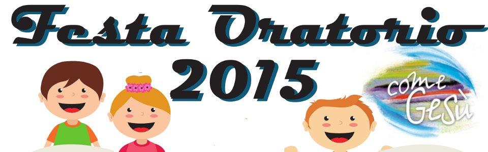 Festa dell'Oratorio 2015